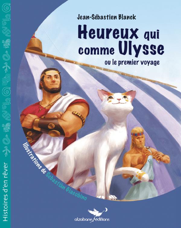 Couverture Heureux qui comme Ulysse