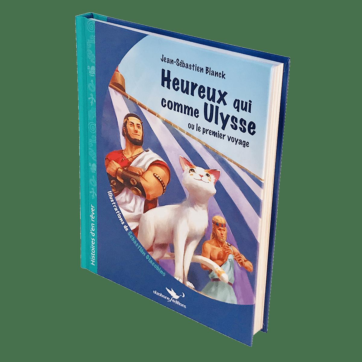 Alzabane éditions, heureux qui comme Ulysse ou le premier voyage